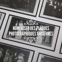 Numériser des plaques photos anciennes
