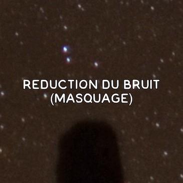 Réduction du bruit pour les photos nocturnes (masquage)
