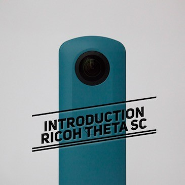 Introduction caméra 360 : Ricoh Theta SC