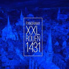 Panorama XXL – Rouen 1431