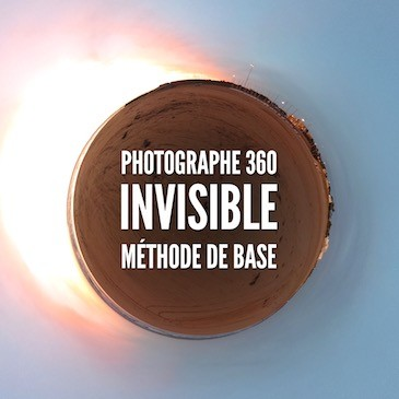 Photographe 360 invisible – méthode de base