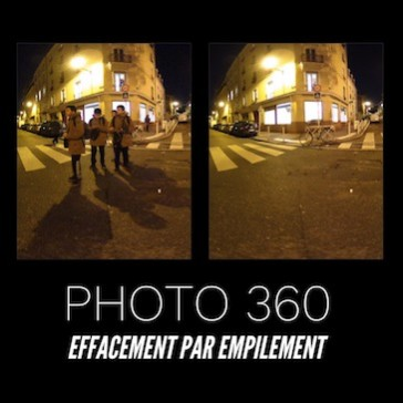 Photo 360 : Effacement par empilement