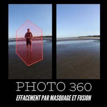 Photo 360 : Effacement par masquage et fusion