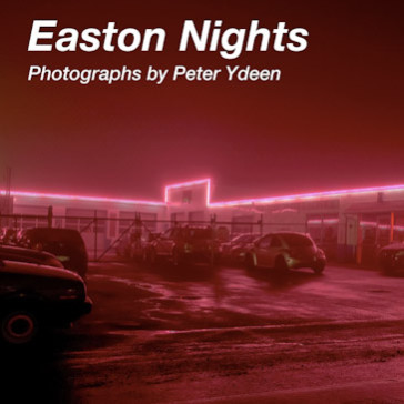 Easton Nights – Photographies de Peter Ydeen