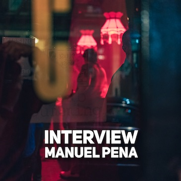 INTERVIEW : Manuel Pena