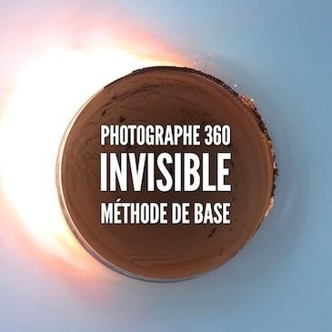 Photographe 360 invisible – méthode de base