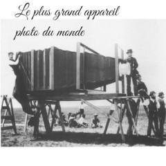 Le plus grand appareil photo du Monde