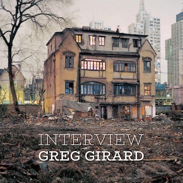 INTERVIEW : Greg Girard