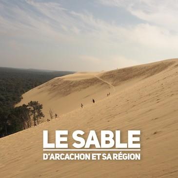 Le sable d'Arcachon et sa région