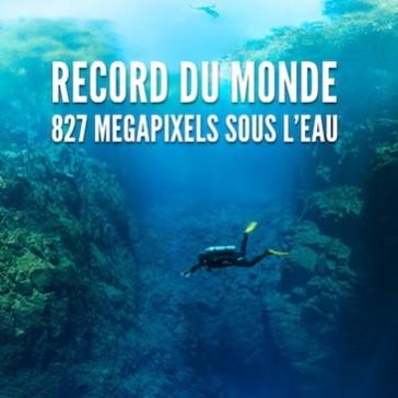 Record du Monde : 827 Megapixels sous l'eau