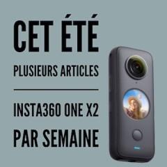 Insta360 ONE X2 – Annonce été